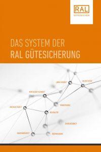 Broschüre über das System der RAL Gütesicherung